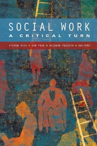 Social Work: A Critical Turn (1550771477) by Steven Hick; Jan Fook; Richard Pozzuto