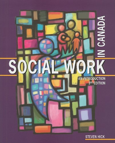 Social Work in Canada: An Introduction: Steven Hick