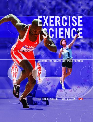 Exercise Science: An Introduction to Health and Physical Education: Ted Temertzoglou