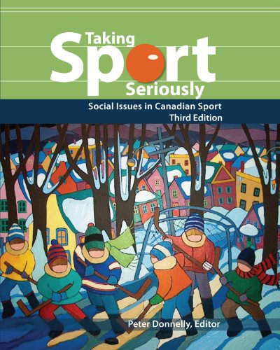 Taking Sport Seriously: Social Issues in Canadian