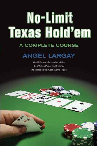 9781550777420: No-Limit Texas Hold'em: A Complete Course
