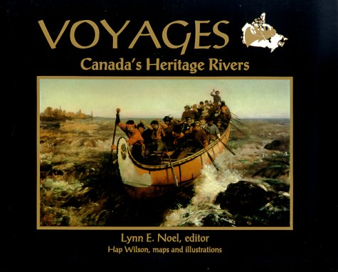 Voyages Canada's Heritage Rivers