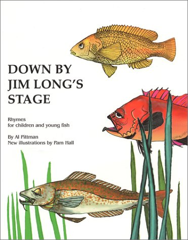 Down by Jim Longs Stage: Rhymes for: Al Pittman