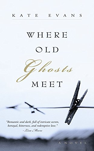 9781550813272: Where Old Ghosts Meet