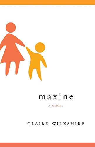 Maxine: Wilkshire, Claire