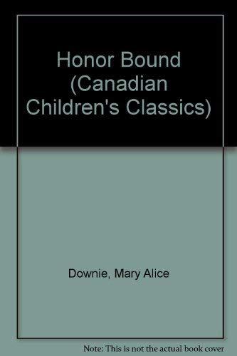 9781550820270: Honor Bound (Canadian Children's Classics)