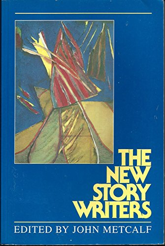 9781550820386: The New Story Writers