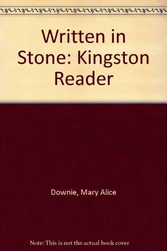 Written in Stone: A Kingston Reader