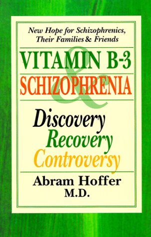 9781550820799: Vitamin B-3 and Schizophrenia