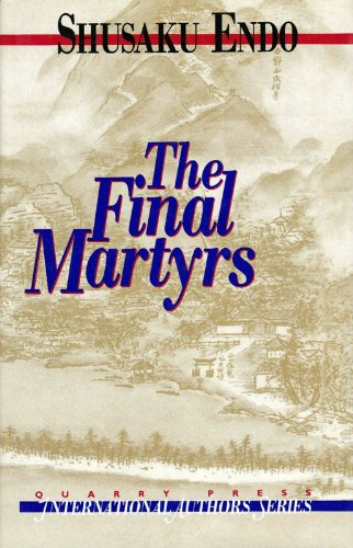 9781550820843: Qhe Final Martyrs (International Authors Series)