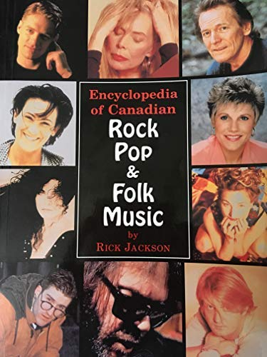 Encyclopedia of Canadian Rock, Pop & Folk: Jackson, Rick