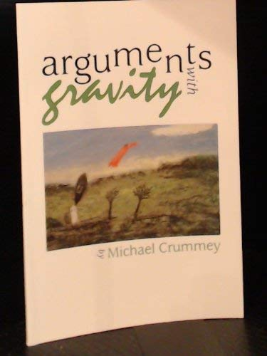 9781550821710: Arguments with Gravity (New Canadian Poets Series)