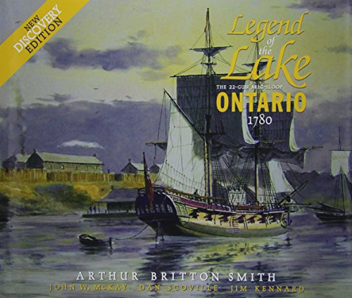 9781550821864: Legend of the Lake: The 22-gun Brig-sloop Ontario 1780