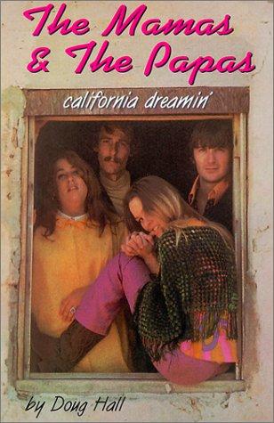 9781550822168: The Mamas & the Papas: California Dreamin'