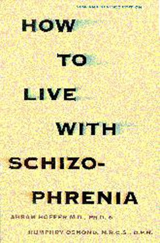How to Live With Schizophrenia (1550822268) by Abram Hoffer