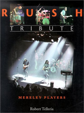 9781550822717: Rush: Tribute : Mereley Players