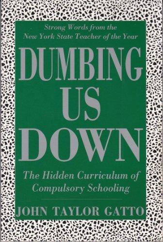 9781550921755: Dumbing Us Down --2001 publication.