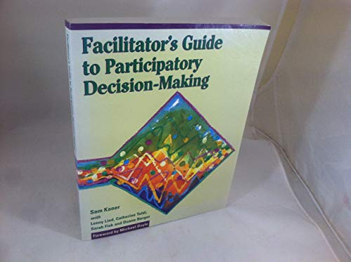 9781550922554: Facilitator's Guide to Participatory Decision-Making