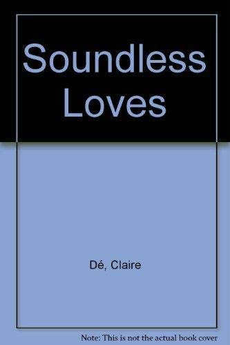 9781550960280: Soundless Loves