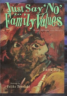 Just say 'no' to family values: And: Day, David