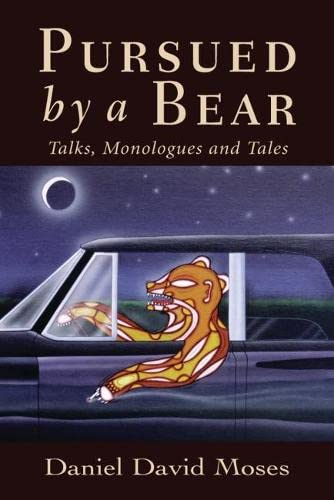 PURSUED by a BEAR: Talks, Monologues and Tales