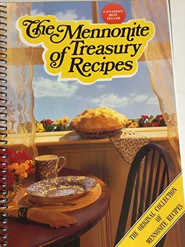 9781550991321: The Mennonite Treasury of Recipes