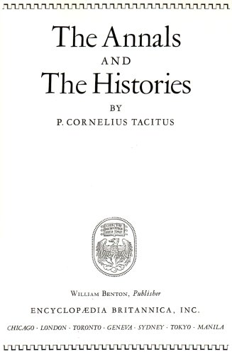 The Annals and the Histories TACITUS: P. Cornelius Tacitus