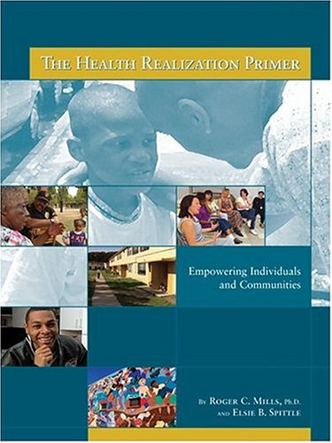 9781551050201: Health Realization Primer: Empowering Individuals and Communities