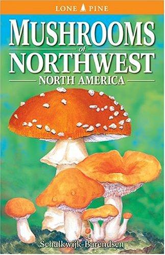 9781551050461: Mushrooms of Northwest North America
