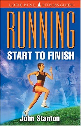 9781551050966: Running Start to Finish