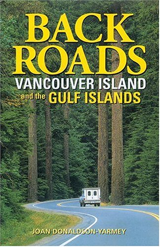 9781551050997: Backroads Vancouver Island and the Gulf Islands