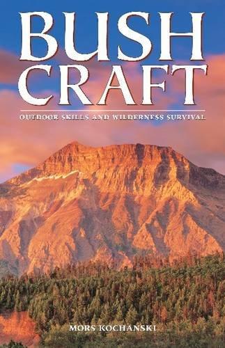 Bushcraft: Outdoor Skills and Wilderness Survival: Mors Kochanski, Mors Kochanski (Illustrator)