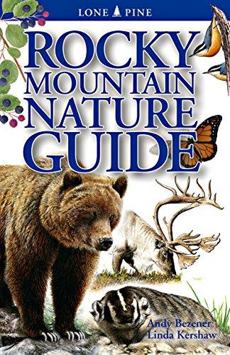 Rocky Mountain Nature Guide: Andy Bezener; Linda