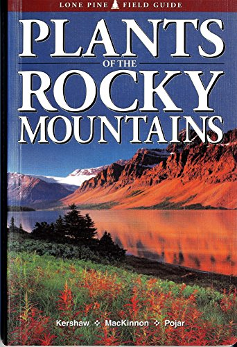 9781551051901: Plants of the Rocky Mountains
