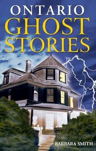 9781551052038: Ontario Ghost Stories (Ghost Stories (Lone Pine))