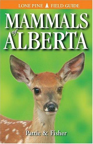 9781551052090: Mammals of Alberta (Lone Pine Field Guides)