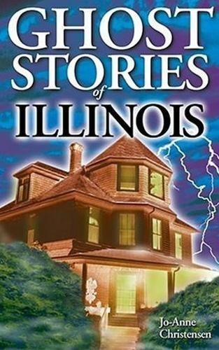 Ghost Stories of Illinois: Jo-Anne Christensen
