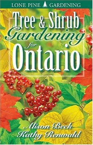 9781551052731: Tree & Shrub Gardening for Ontario