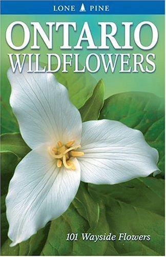 Ontario Wildflowers: Linda J. Kershaw