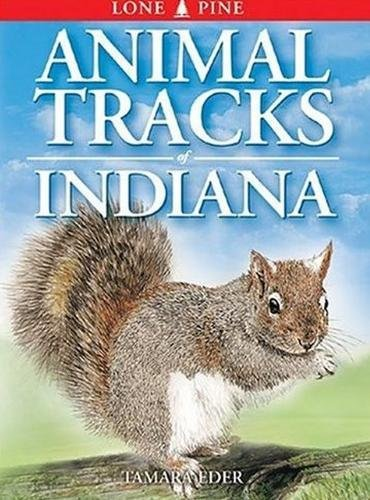 9781551053073: Animal Tracks of Indiana (Animal Tracks Guides)