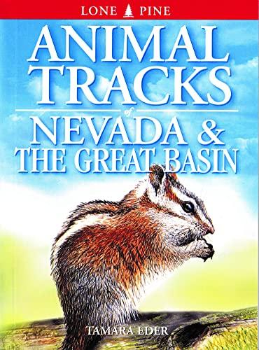 9781551053394: Animal Tracks of Nevada and the Great Basin (Animal Tracks Guides)