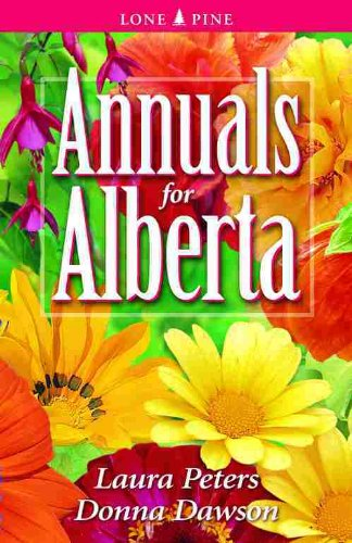 Annuals for Alberta: Laura Peters, Donna