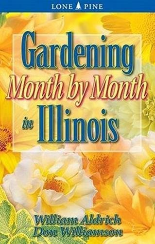 9781551053752: Gardening Month by Month in Illinois