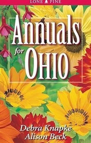 9781551053882: Annuals for Ohio