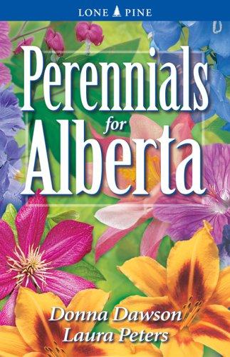 Perennials for Alberta: Laura Peters; Donna
