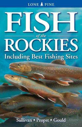 Fish of the Rockies: Sullivan, Michael; Propst,