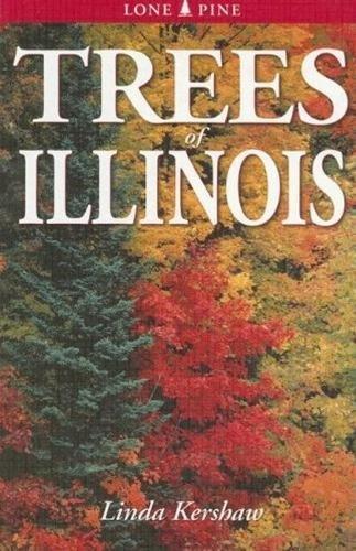 Trees of Illinois: Kershaw, Linda J.