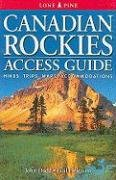 9781551055602: Canadian Rockies Access Guide (Lone Pine Guide)