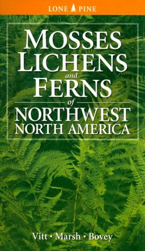 9781551055695: Mosses Lichens & Ferns of Northwest North America (Lone Pine Guide)