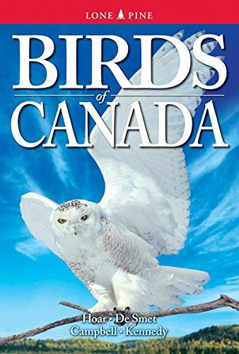 Birds of Canada: Hoar, Tyler; DeSmet, Karen; Campbell, Wayne; Kennedy, Gregory